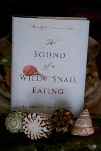 The Sound of a Wild Snail Eating by Elizabeth Tova Bailey